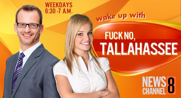 Fuck No Tallahassee